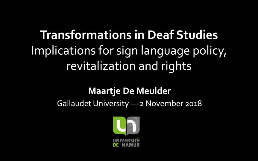 2018-11-02 Maartje De Meulder Gallaudet DSCT2018 intro slide